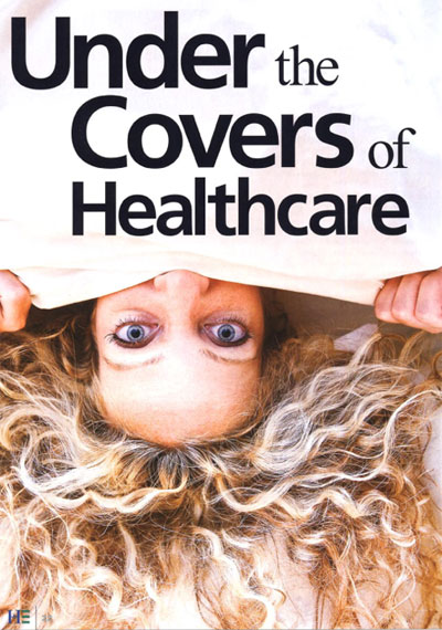 Under the Covers of Healthcare